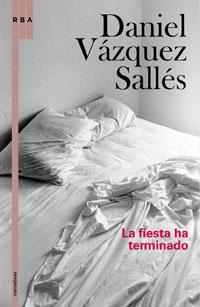 """Imagen del libro """"La fiesta ha terminado"""""""