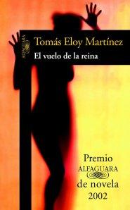 Imagen de la novela El vuelo de la reina de Tomás Eloy Martínez